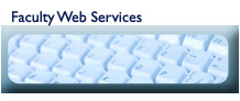 Click here for faculty web services